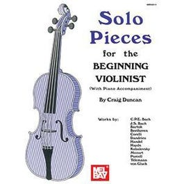 Mel Bay Solo Pieces for the Beginning Violinist
