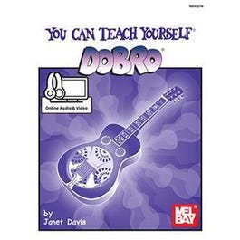 Mel Bay You Can Teach Yourself Dobro (Book + Online Audio/Video)