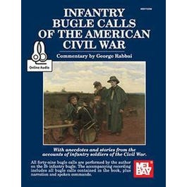 Image for Infantry Bugle Calls of the American Civil War (Book + Online Audio) from SamAsh