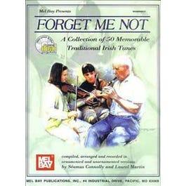 Mel Bay Forget Me Not (Book/2-CD Set)-50 Memorable Traditional Irish Tunes