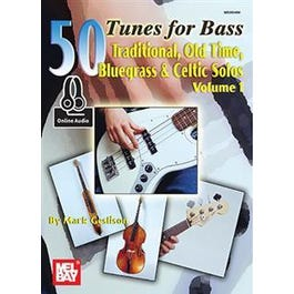 Mel Bay 50 Tunes for Bass Volume 1 (Book + Online Audio)