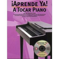 Image for ¡Aprende Ya! A Tocar Piano (Book and CD) from SamAsh