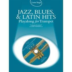 Image for Center Stage Jazz Blues and Latin Hits Playalong for Trumpet (Book and CD) from SamAsh