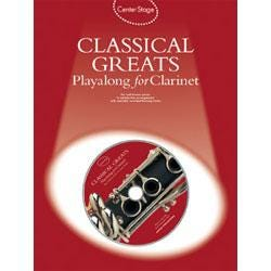 Image for Center Stage Classical Greats Playalong for Clarinet (Book and CD) from SamAsh