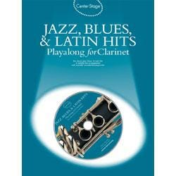 Image for Center Stage Jazz Blues and Latin Hits Playalong for Clarinet (Book and CD) from SamAsh