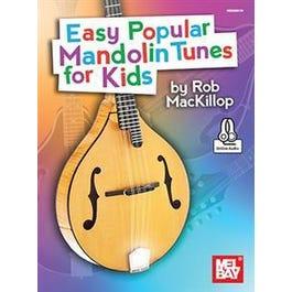 Mel Bay Easy Popular Mandolin Tunes for Kids (Book + Online Audio)