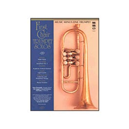 Image for First Chair Trumpet Solos w/ Orchestral Accompaniment (Book and CD) from SamAsh