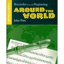 Image for Recorder From The Beginning: Around The World Teacher's Book from SamAsh