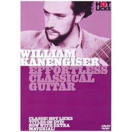 Image for William Kanengiser Effortless Classical Guitar DVD from SamAsh