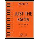 Music Bag Press Just the Facts - Book 12