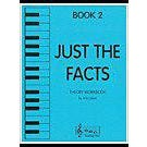 Music Bag Press Just the Facts - Book 2