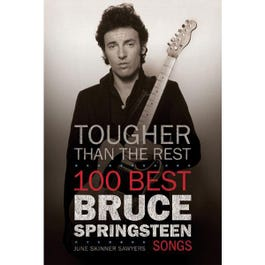 Image for Tougher Than the Rest 100 Bruce Springsteen Songs from SamAsh