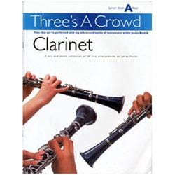 Image for Three's A Crowd Clarinet Junior Book A from SamAsh