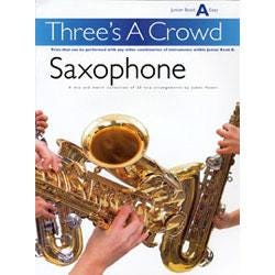 Image for Threes A Crowd for Saxophone Junior Book A from SamAsh