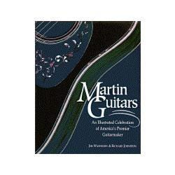 Image for Martin Guitars: An Illustrated History of America's Premier Guitarmaker from SamAsh