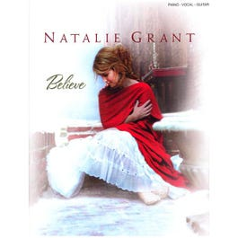 Image for Natalie Grant Believe (Piano/Vocal/Guitar) from SamAsh