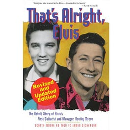 Image for That's Alright Elvis: The Untold Story Of Elvis' First Guitarist And Manager from SamAsh