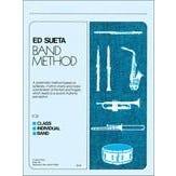 Ed Sueta Ed Sueta Band Method -Clarienet Book 3