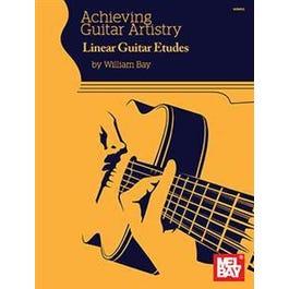 Mel Bay Achieving Guitar Artistry - Linear Guitar Etudes (Book)