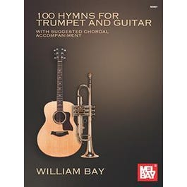 Mel Bay 100 Hymns for Trumpet and Guitar (Book)