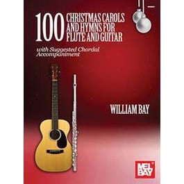 Mel Bay 100 Christmas Carols and Hymns for Flute and Guitar (Book)