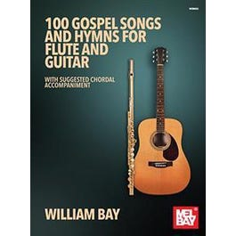 Mel Bay 100 Gospel Songs and Hymns for Flute and Guitar (Book)