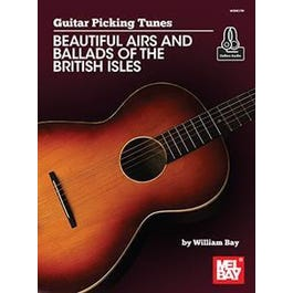Mel Bay Guitar Picking Tunes - Beautiful Airs and Ballads of the British Isles (Book + Online Audio)