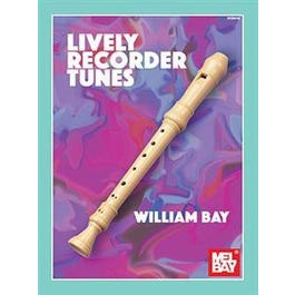 Mel Bay Lively Recorder Tunes (Book)