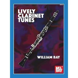 Mel Bay Lively Clarinet Tunes (Book)