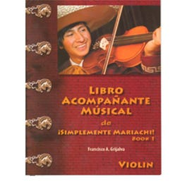 Image for Mariachi Accompaniment Violin Book 1 from SamAsh
