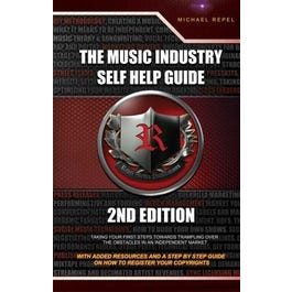 Repel Music The Music Industry-Self Help Guide-Text Book