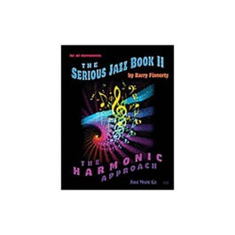 Image for The Serious Jazz Book II:The Harmonic Approach from SamAsh