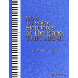 Sher Music Mark Levine-How to Voice Standards at the Piano: The Menu