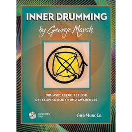 Sher Music Inner Drumming- Drumset Exercises for Developing Body/Mind Awareness