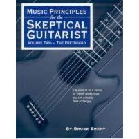 Image for Music Principles for the Skeptical Guitarist Volume Two: The Fretboard from SamAsh