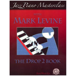 Image for Jazz Piano Masterclass with Mark Levine The Drop 2 Book (Book and CD) from SamAsh