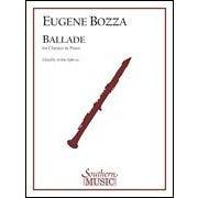 Hal Leonard Bozza- Ballade - Clarinet