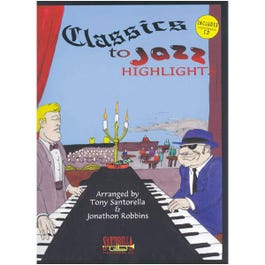 Image for Classics to Jazz Highlights (Book and CD) from SamAsh