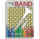 Santorella Publications Color my Band: Middle School to Adult Coloring Book