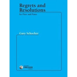 Carl Fischer Schocker-Regrets and Resolutions For Flute and Piano