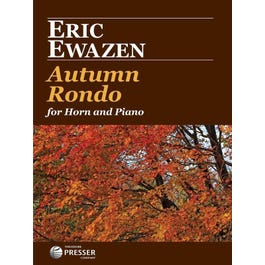 Carl Fischer Ewazen-Autumn Rondo For Horn And Piano