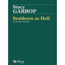 Carl Fischer Garrop-Stubborn As Hell For Two Bb Clarinets