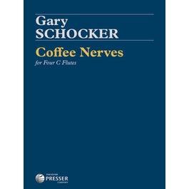 Carl Fischer Schocker-Coffee Nerves For Four C Flutes