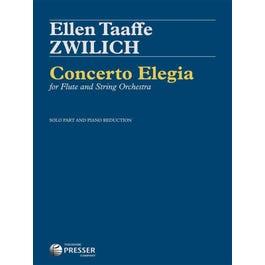 Carl Fischer Concerto Elegia For Flute And String Orchestra Ellen Taaffe Zwilich