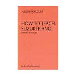 Image for How To Teach Suzuki Piano from SamAsh