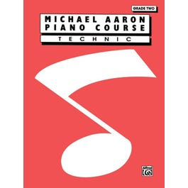 Alfred Michael Aaron Piano Course: Technic Grade 2