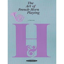 Alfred The Art Of French Horn Playing-  Book