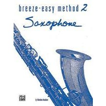 Alfred Breeze-Easy Method For Saxophone Book 2