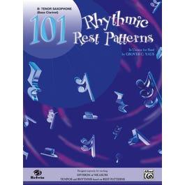 Alfred 101 Rhythmic Rest Patterns -B-flat Tenor Saxophone Book