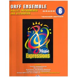 Image for Music Expressions Grade 6 (Middle School 1): Orff Teacher Edition from SamAsh